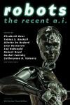 Robots the Recent A.I.